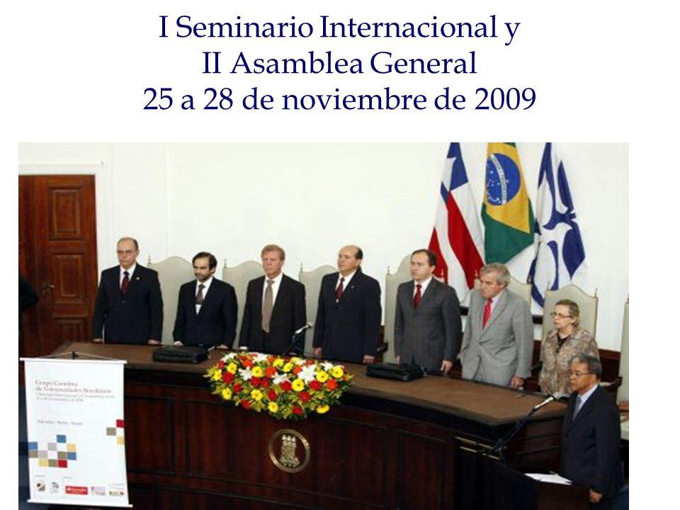 I Seminario Internacional y II Asamblea General 25 a 28 de noviembre de 2009