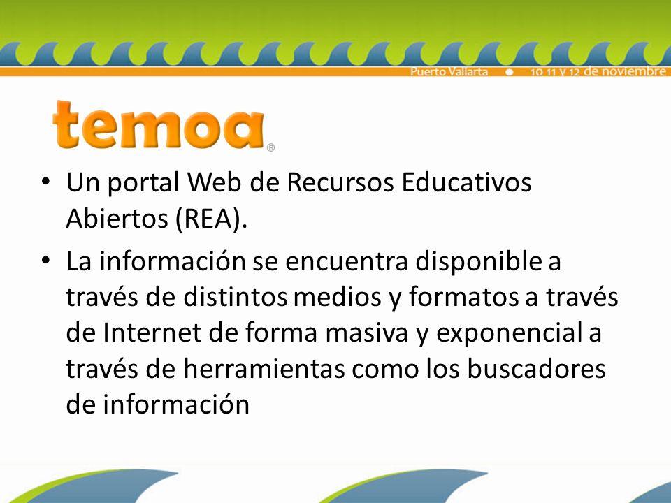 Un portal Web de Recursos Educativos Abiertos (REA).
