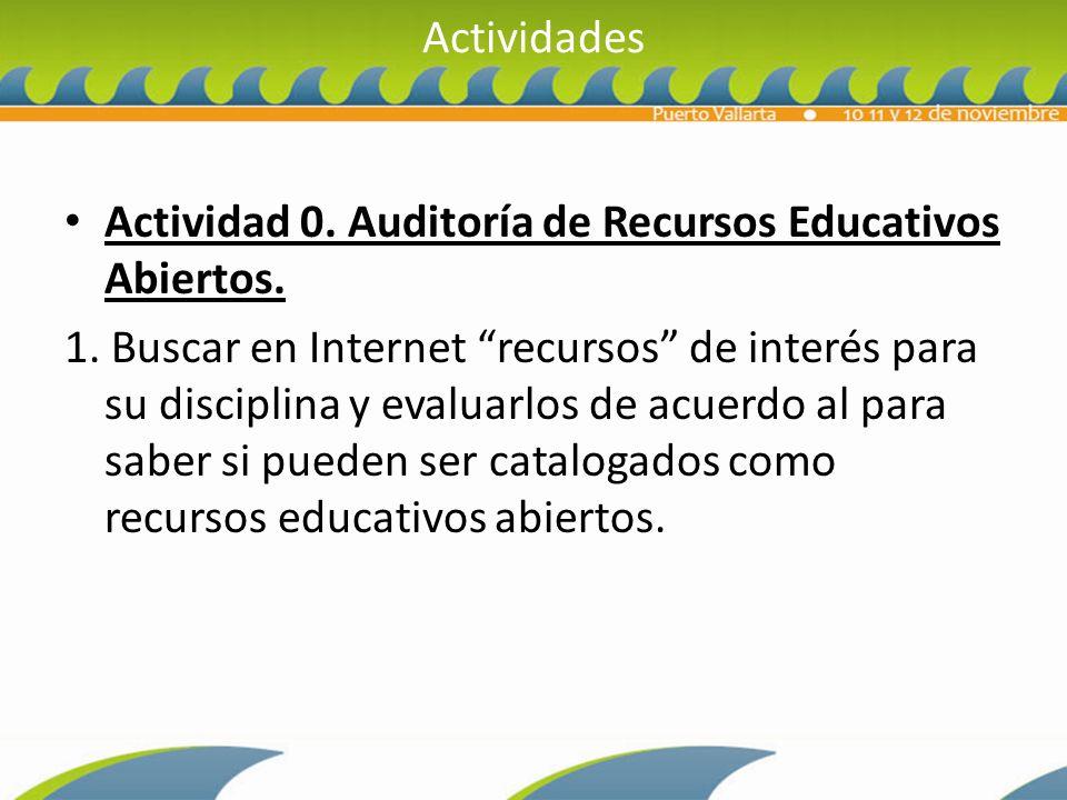 Actividades Actividad 0.Auditoría de Recursos Educativos Abiertos.