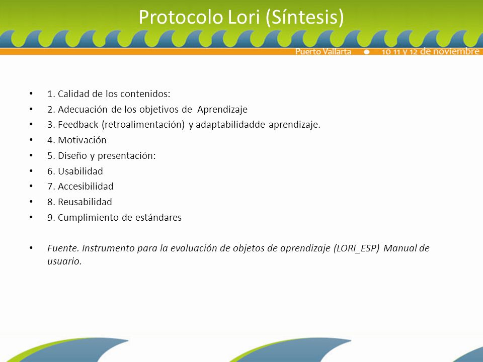 Protocolo Lori (Síntesis) 1.Calidad de los contenidos: 2.
