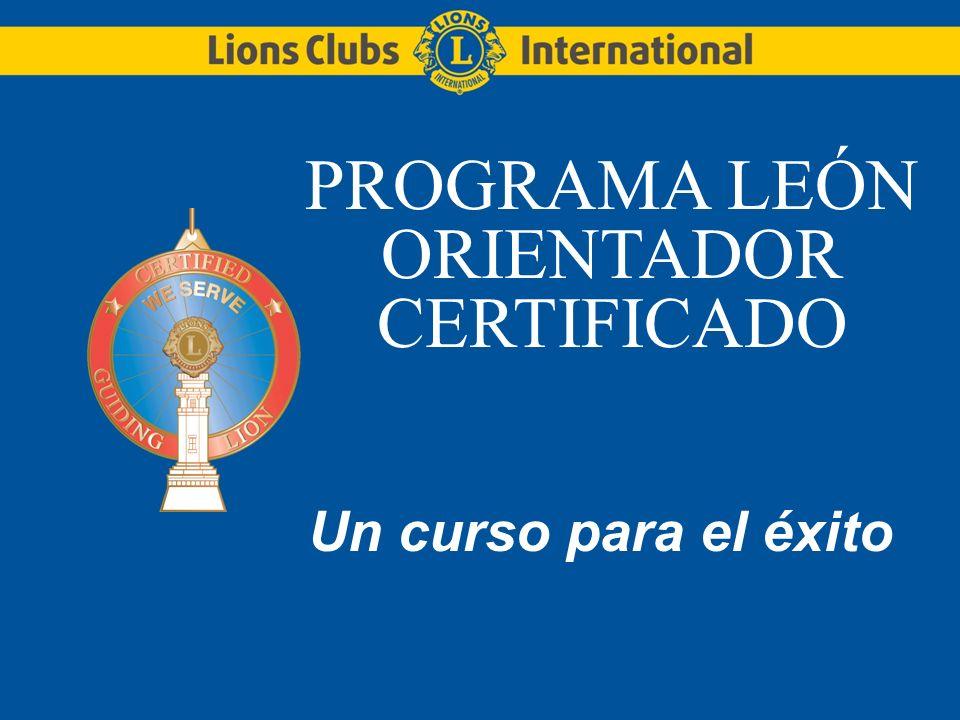 PROGRAMA LEÓN ORIENTADOR CERTIFICADO Un curso para el éxito