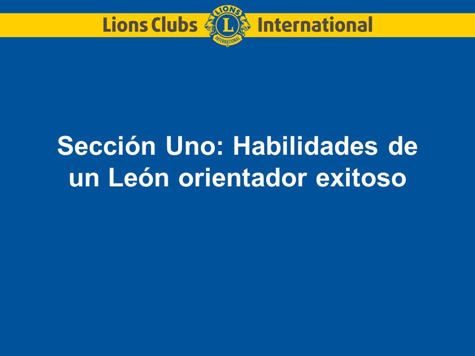 Sección Uno: Habilidades de un León orientador exitoso