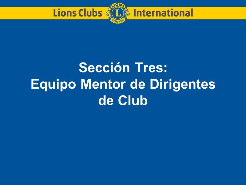 Sección Tres: Equipo Mentor de Dirigentes de Club