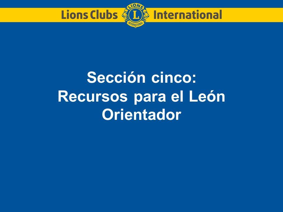 Sección cinco: Recursos para el León Orientador