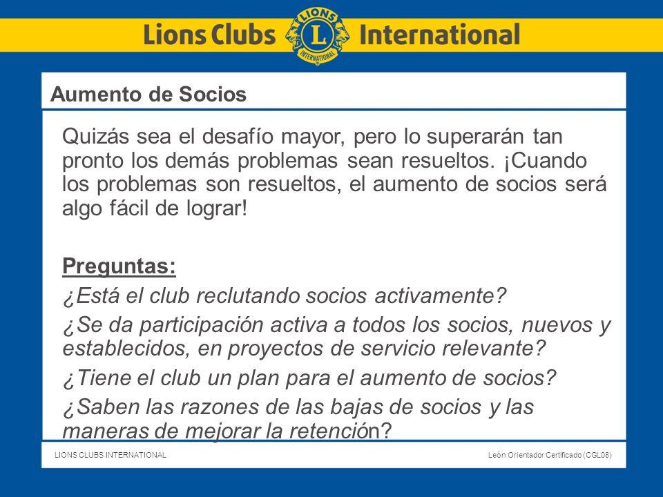 LIONS CLUBS INTERNATIONALLeón Orientador Certificado (CGL08) Quizás sea el desafío mayor, pero lo superarán tan pronto los demás problemas sean resuel