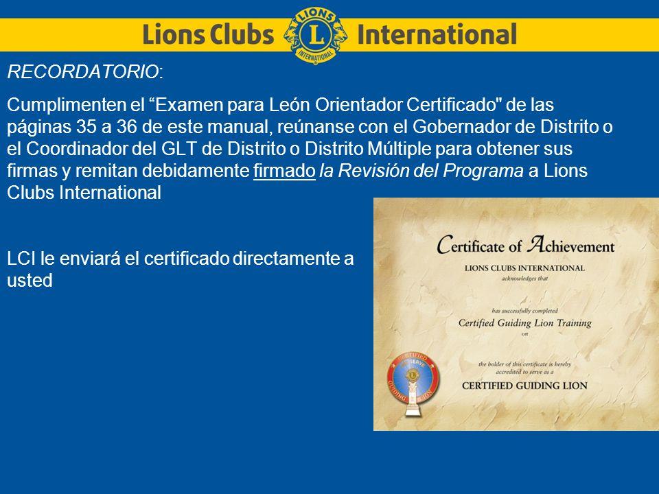 RECORDATORIO: Cumplimenten el Examen para León Orientador Certificado