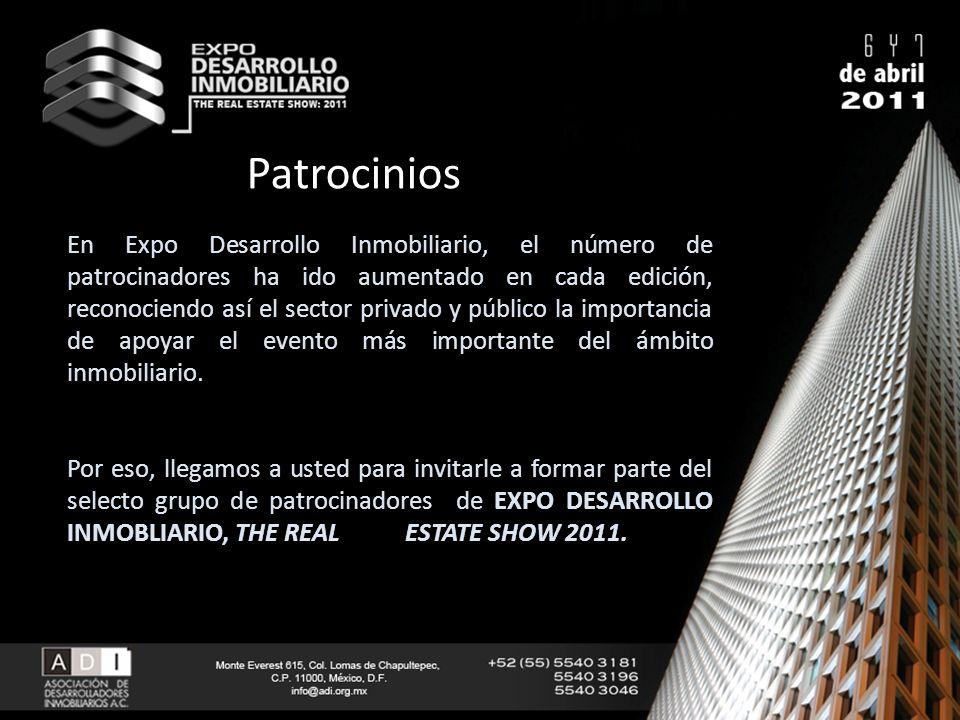 En Expo Desarrollo Inmobiliario, el número de patrocinadores ha ido aumentado en cada edición, reconociendo así el sector privado y público la importa