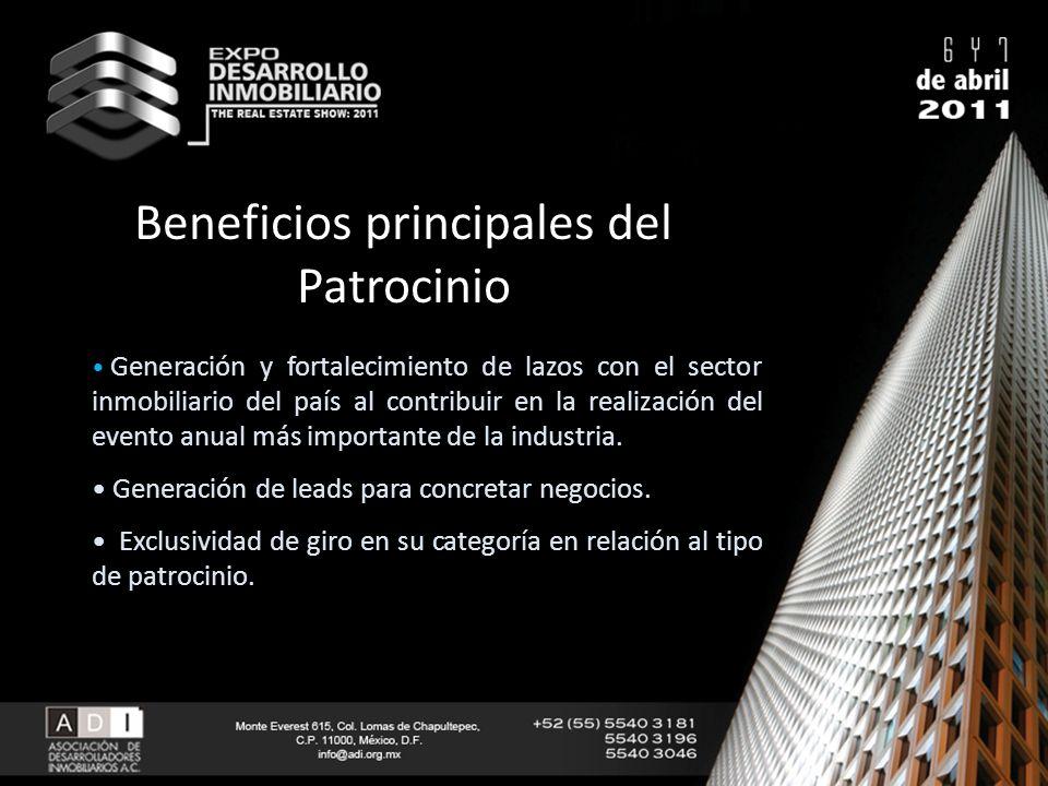 Beneficios principales del Patrocinio Generación y fortalecimiento de lazos con el sector inmobiliario del país al contribuir en la realización del ev