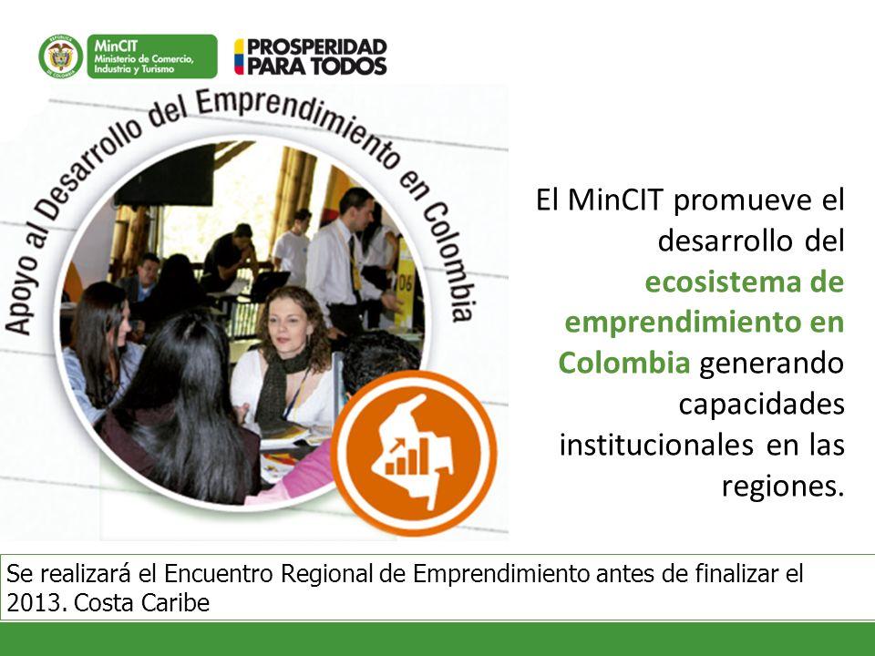 El MinCIT promueve el desarrollo del ecosistema de emprendimiento en Colombia generando capacidades institucionales en las regiones. Se realizará el E