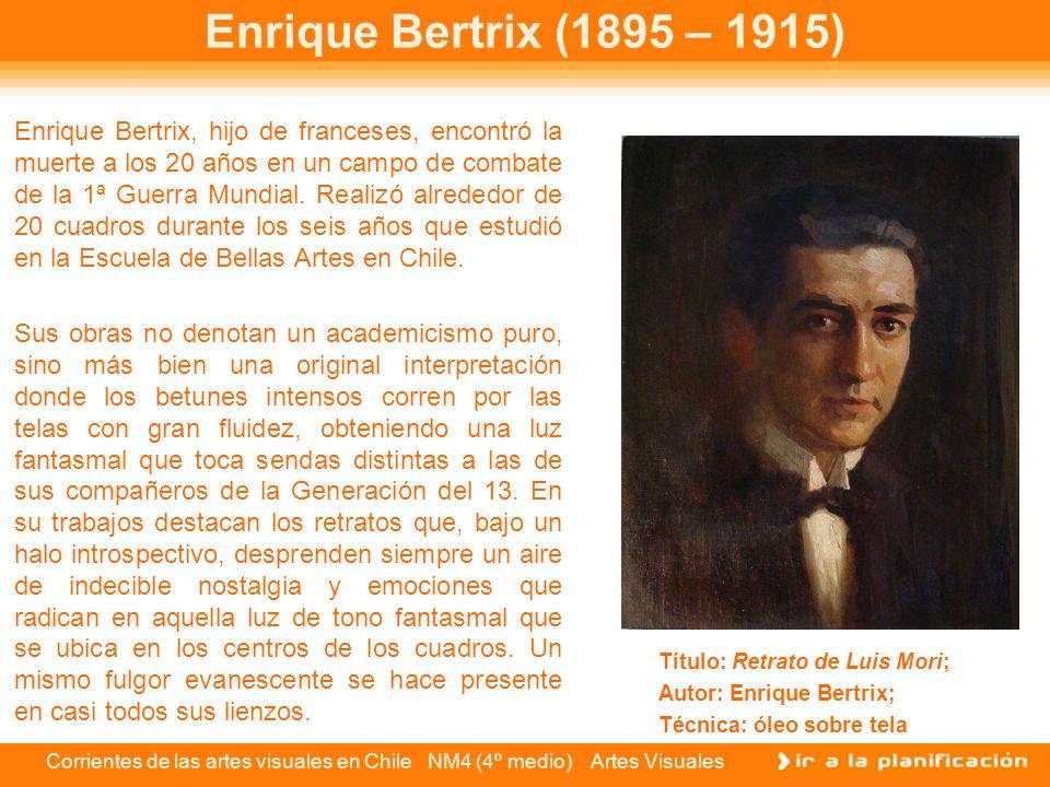 Corrientes de las artes visuales en Chile NM4 (4º medio) Artes Visuales Exequiel Plaza (1892 – 1944) Los fundamentos de la obra de Exequiel Plaza se encuentran en el realismo académico.