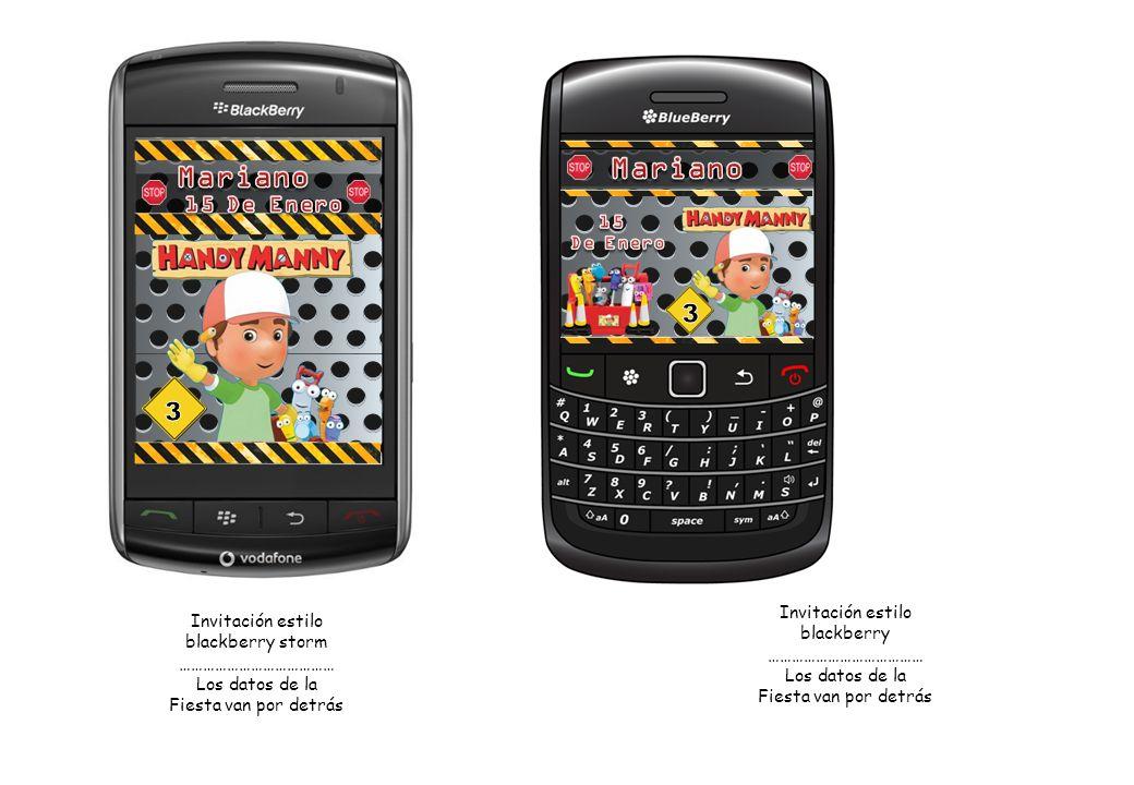 Invitación estilo blackberry ………………………………… Los datos de la Fiesta van por detrás Invitación estilo blackberry storm ………………………………… Los datos de la Fies