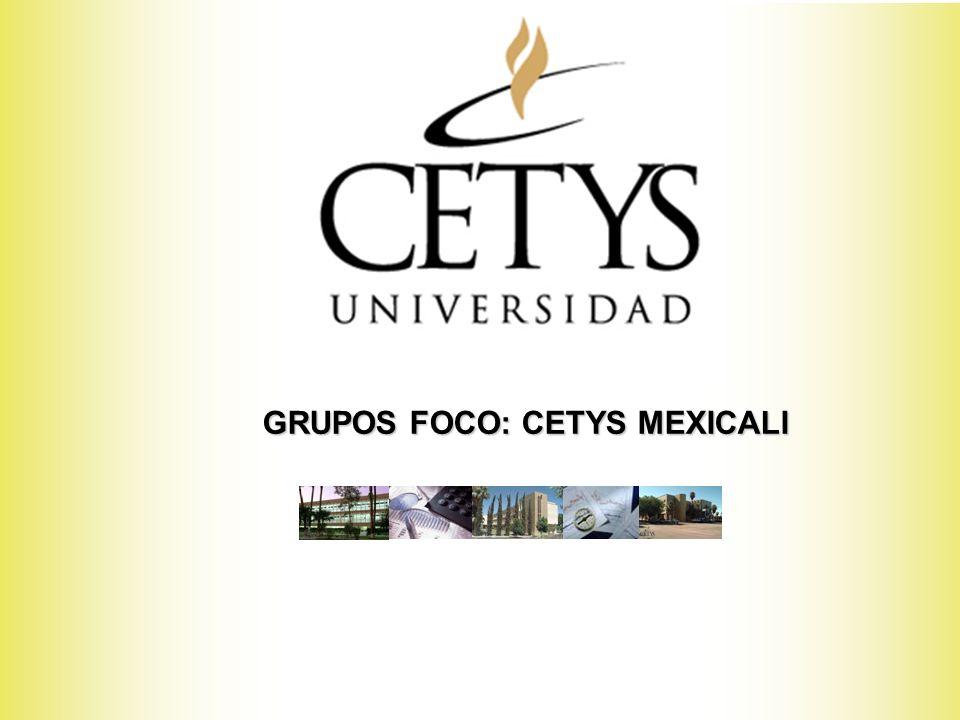 CONCLUSIONES GENERALES MEXICALI REALIDADES CETYS El CETYS Universidad es una de las instituciones de mayor prestigio en Baja California.