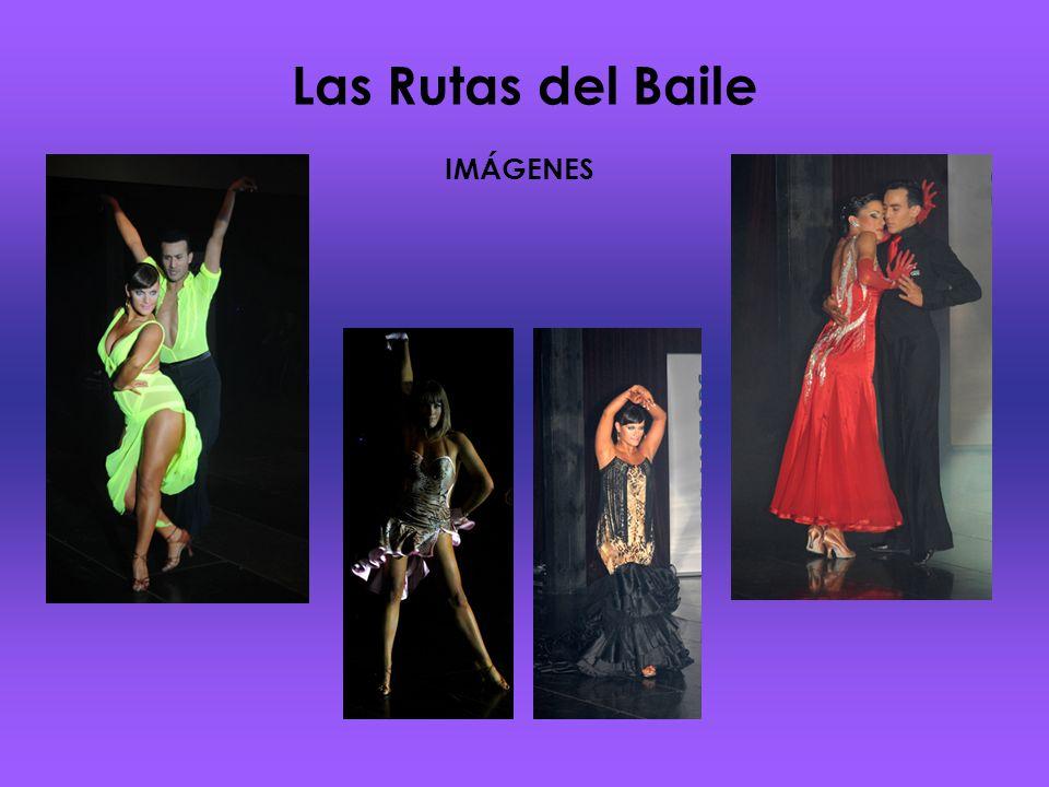 Las Rutas del Baile IMÁGENES