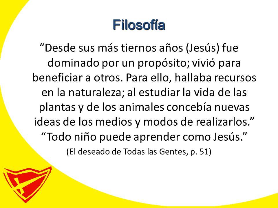 Desde sus más tiernos años (Jesús) fue dominado por un propósito; vivió para beneficiar a otros.