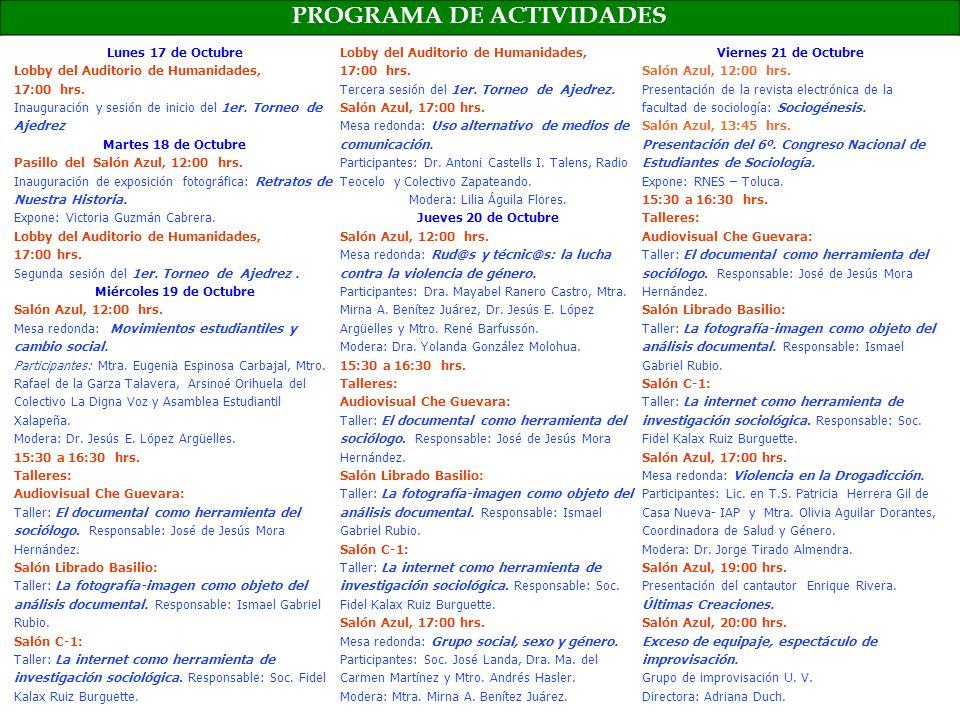 Universidad Veracruzana Facultad de Sociología invita del 17 al 21 de Octubre de 2011, a la