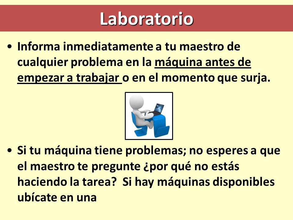 Laboratorio Informa inmediatamente a tu maestro de cualquier problema en la máquina antes de empezar a trabajar o en el momento que surja. Si tu máqui