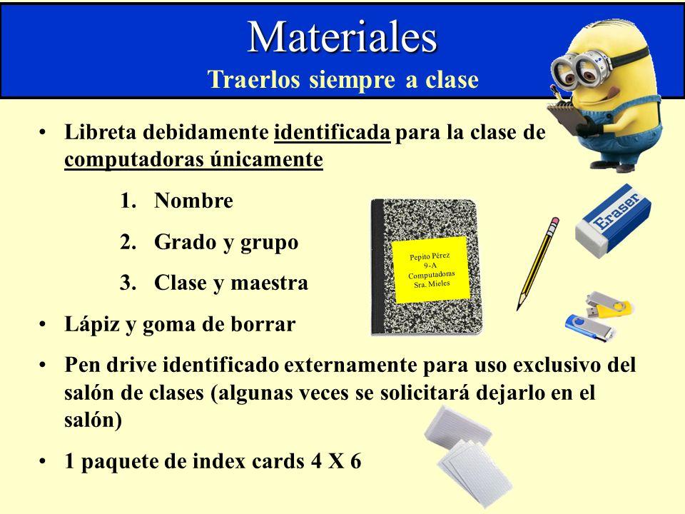 Libreta debidamente identificada para la clase de computadoras únicamente 1.Nombre 2.Grado y grupo 3.Clase y maestra Lápiz y goma de borrar Pen drive