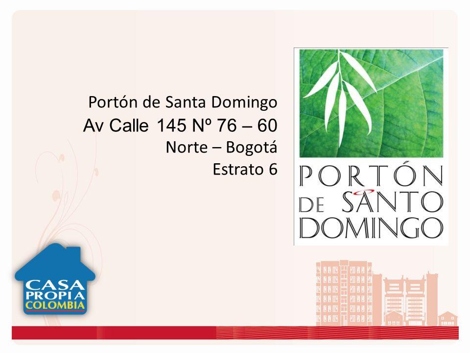 Portón de Santo Domingo, se encuentra ubicado en el norte de Bogotá, en una zona de alto nivel urbanístico; los Cerros de Suba le ofrecen la exclusividad, tranquilidad y privacidad que usted prefiere, en estrato 6.