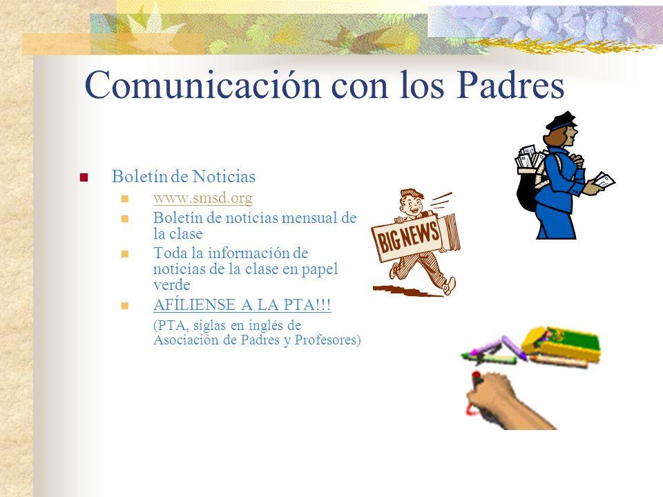 Comunicación con los Padres Boletín de Noticias www.smsd.org Boletín de noticias mensual de la clase Toda la información de noticias de la clase en pa
