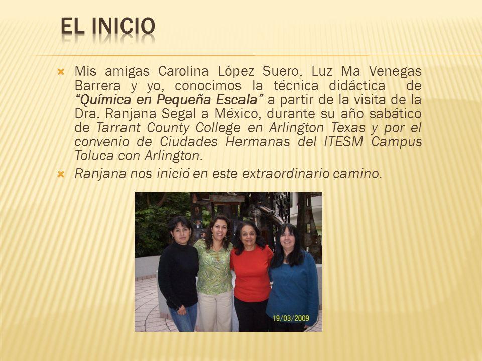 Mis amigas Carolina López Suero, Luz Ma Venegas Barrera y yo, conocimos la técnica didáctica de Química en Pequeña Escala a partir de la visita de la