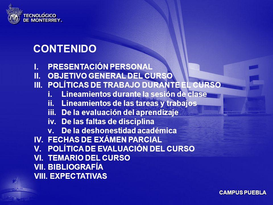 CAMPUS PUEBLA III.POLÍTICAS DE TRABAJO DURANTE LA SESIÓN DE CLASE v.