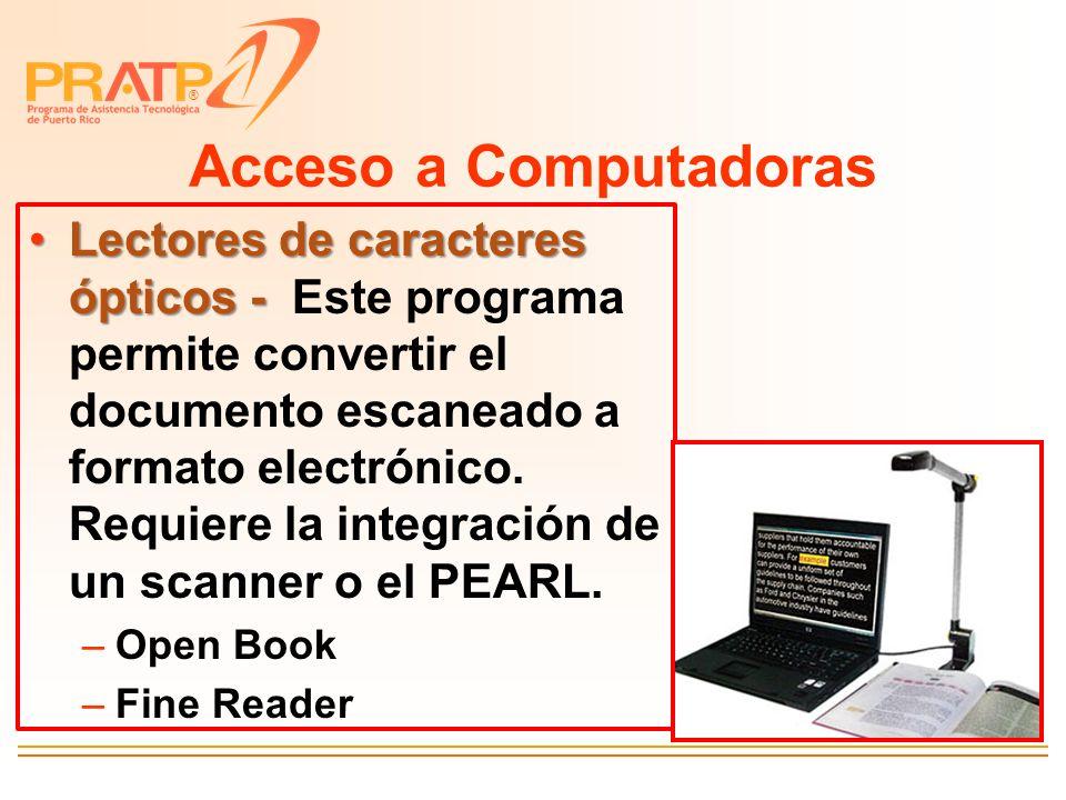 ® Acceso a Computadoras Lectores de caracteres ópticos -Lectores de caracteres ópticos - Este programa permite convertir el documento escaneado a form