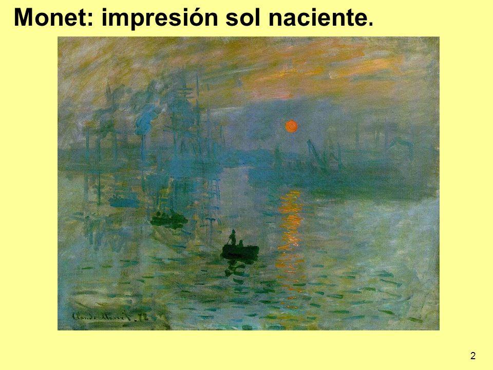 2 Monet: impresión sol naciente.