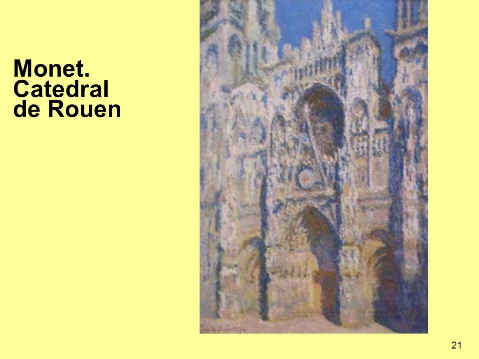 21 Monet. Catedral de Rouen