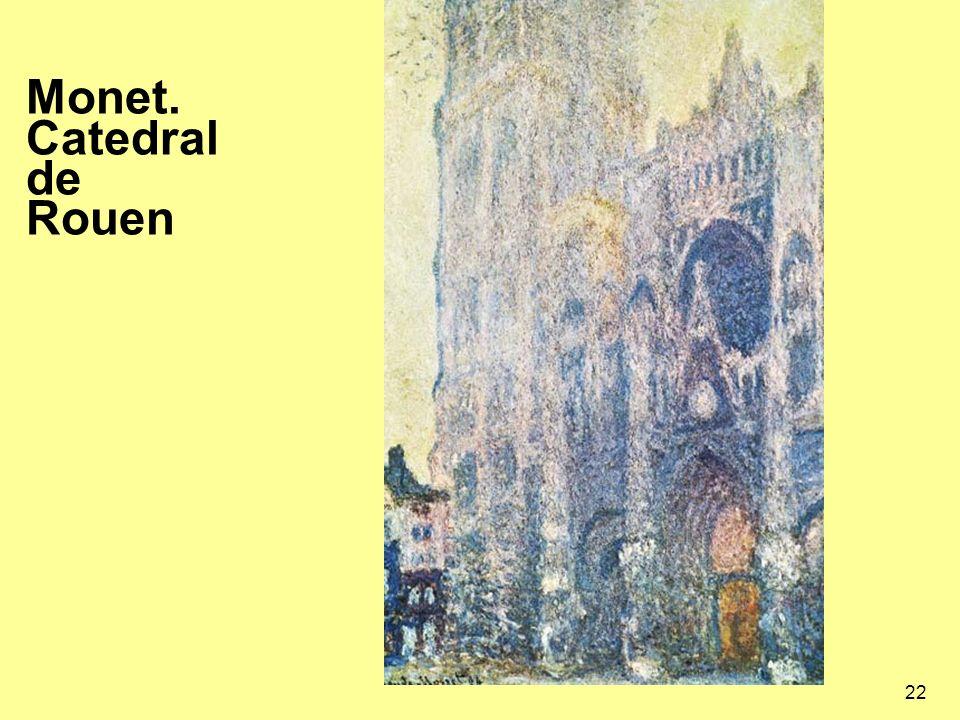 22 Monet. Catedral de Rouen