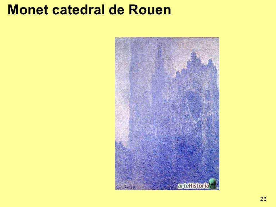 23 Monet catedral de Rouen