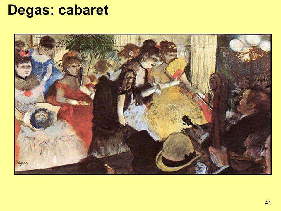 41 Degas: cabaret