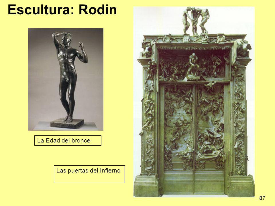 Escultura: Rodin 87 La Edad del bronce Las puertas del Infierno