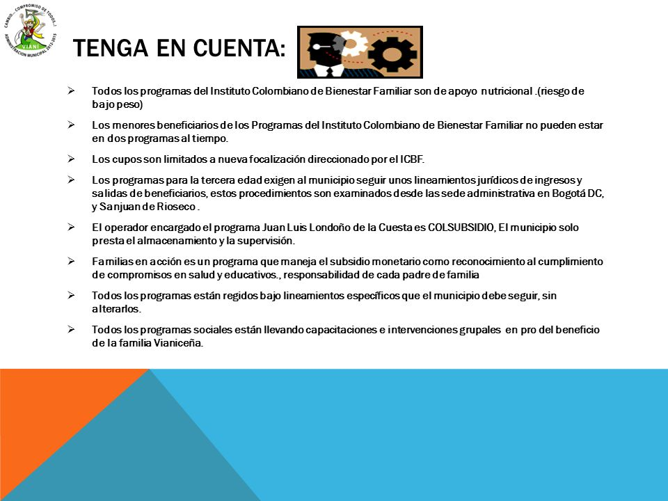 TENGA EN CUENTA: Todos los programas del Instituto Colombiano de Bienestar Familiar son de apoyo nutricional.(riesgo de bajo peso) Los menores benefic
