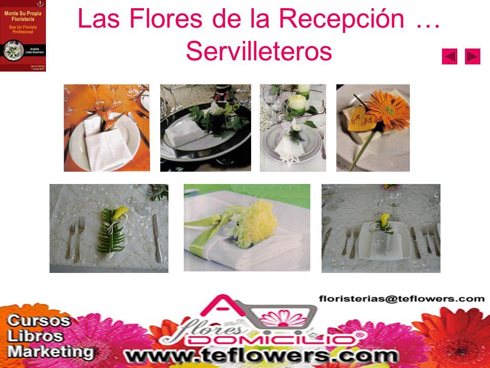 Las Flores de la Recepción … Servilleteros