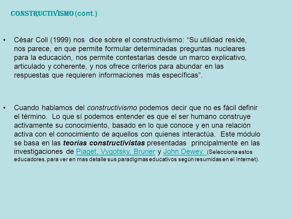 Cuando hablamos del constructivismo podemos decir que no es fácil definir el término. Lo que sí podemos entender es que el ser humano construye activa