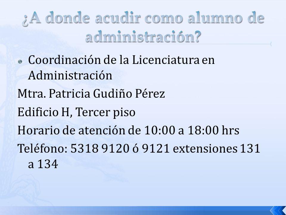 Coordinación de la Licenciatura en Administración Mtra.