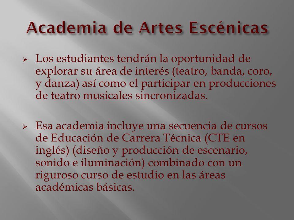 Los estudiantes tendrán la oportunidad de explorar su área de interés (teatro, banda, coro, y danza) así como el participar en producciones de teatro