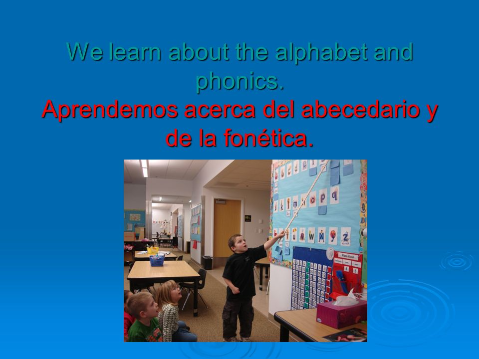 We work in big groups and in small groups with the teacher.