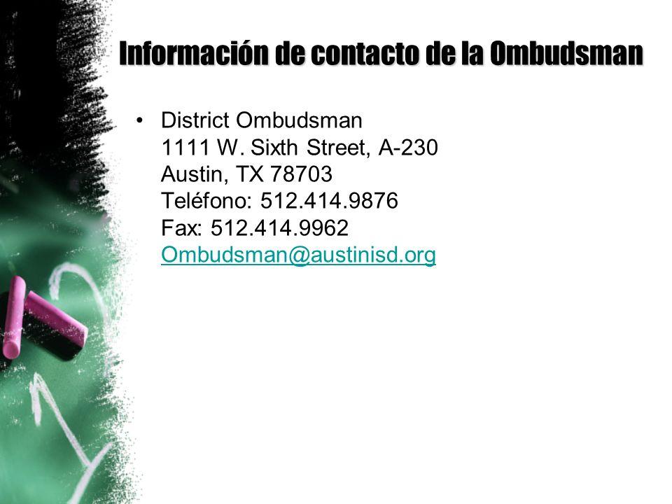 Información de contacto de la Ombudsman District Ombudsman 1111 W.