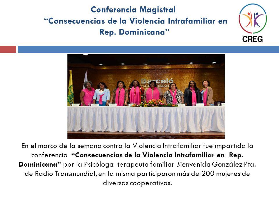 Conferencia Magistral Consecuencias de la Violencia Intrafamiliar en Rep. Dominicana En el marco de la semana contra la Violencia Intrafamiliar fue im