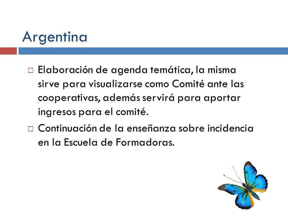 Argentina Elaboración de agenda temática, la misma sirve para visualizarse como Comité ante las cooperativas, además servirá para aportar ingresos par