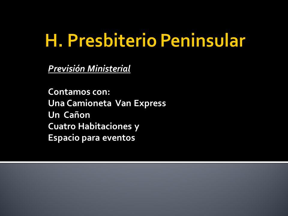 Previsión Ministerial Contamos con: Una Camioneta Van Express Un Cañon Cuatro Habitaciones y Espacio para eventos