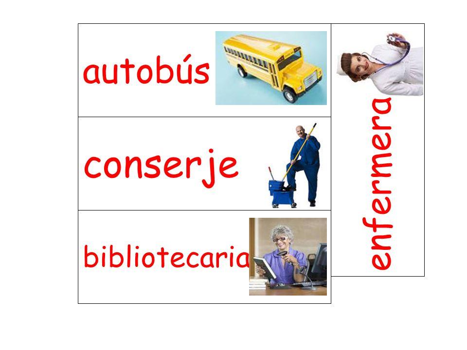 conserje enfermera bibliotecaria autobús