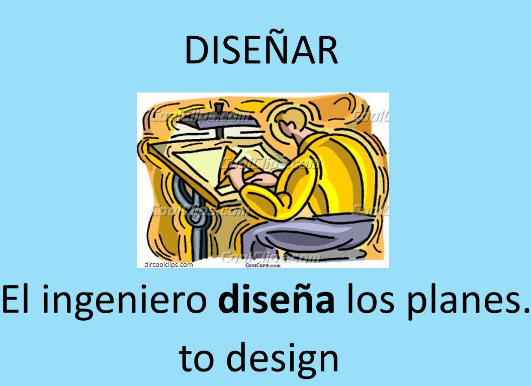 DISEÑAR El ingeniero diseña los planes. dircoolclips.com to design
