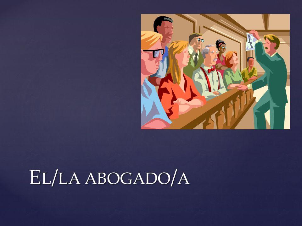 E L / LA ABOGADO / A