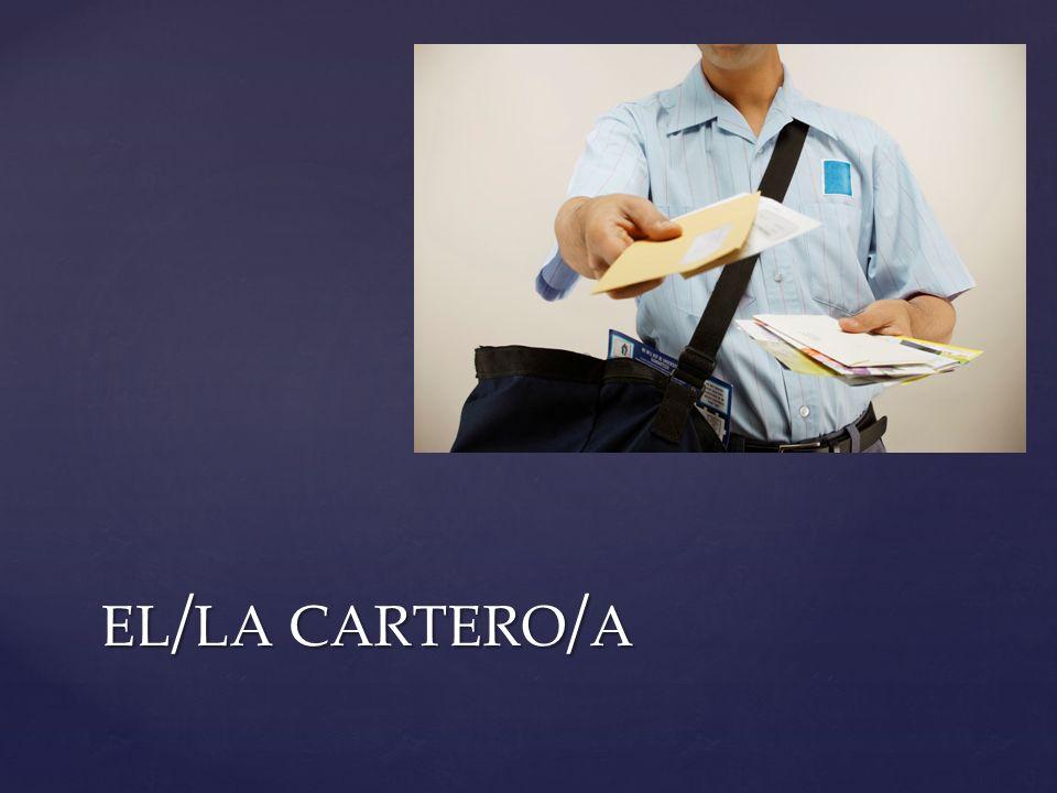 EL / LA CARTERO / A