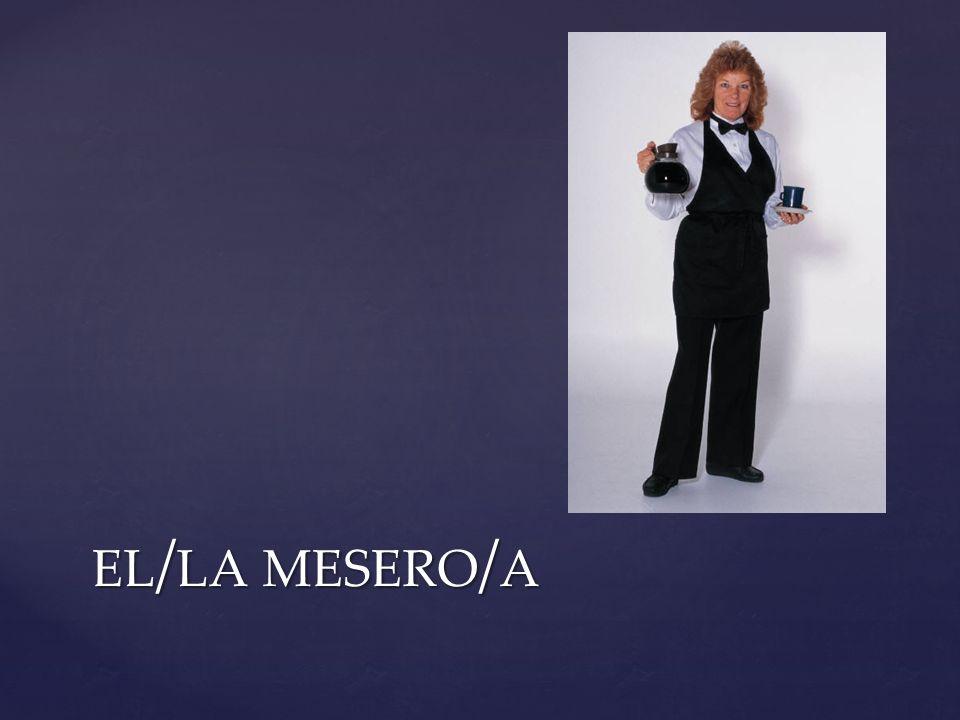 EL / LA MESERO / A