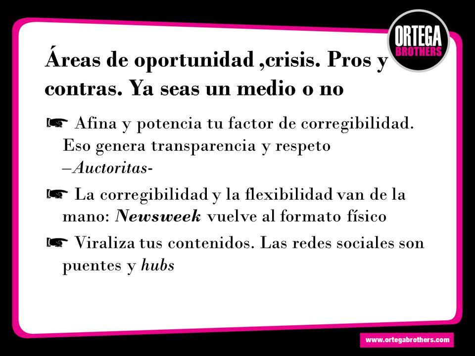Áreas de oportunidad,crisis. Pros y contras.