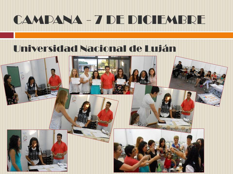 CAMPANA - 7 DE DICIEMBRE Universidad Nacional de Luján