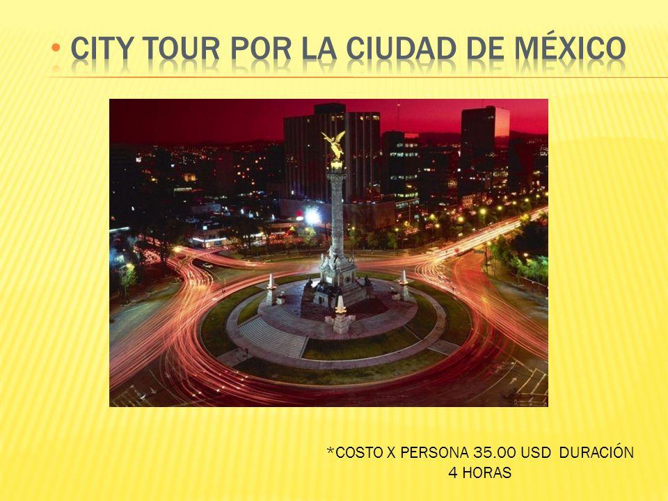 *COSTO X PERSONA 35.00 USD DURACIÓN 4 HORAS